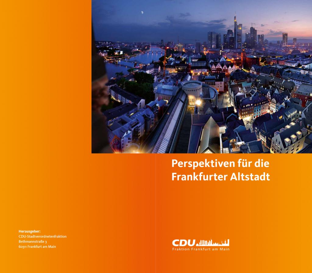 CDU-Fraktion Frankfurt Altstadt Broschüre